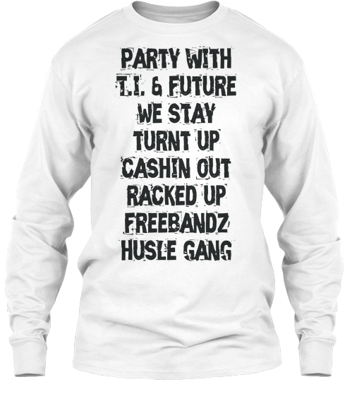 This tee is your ticket to TI's party. Photo credit: teespring.com